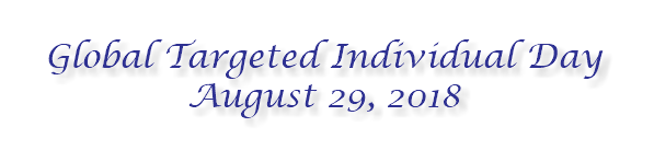 Global Targeted Individual Day August 29, 2018